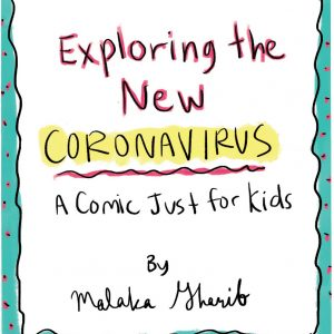 Exploring The New Coronavirus