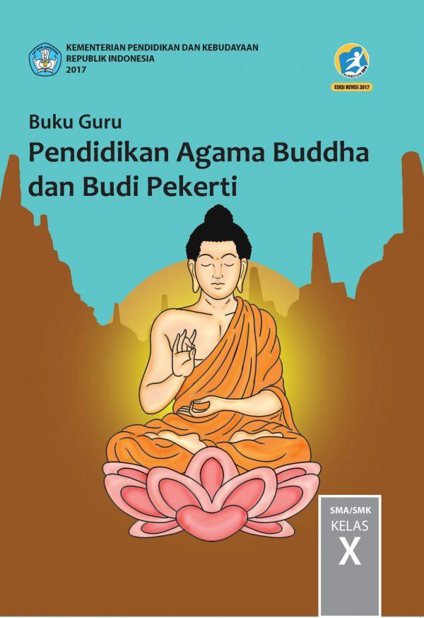 Buku Guru Pendidikan Agama Buddha dan Budi Pekerti Kelas 10