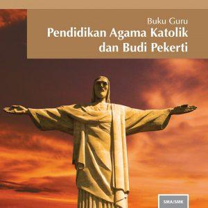 Buku Guru Pendidikan Agama Katolik dan Budi Pekerti Kelas 10