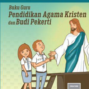 Buku Guru Pendidikan Agama Kristen dan Budi Pekerti Kelas 10