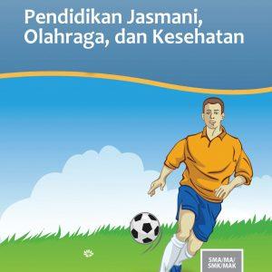 Buku Pendidikan Jasmani, Olahraga, dan Kesehatan Kelas 10 SMA