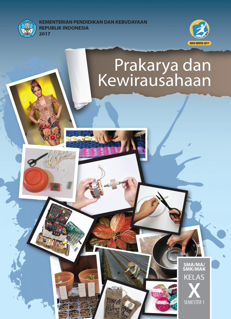 Buku Prakarya dan Kewirausahaan Kelas 10 SMP (semester 1)