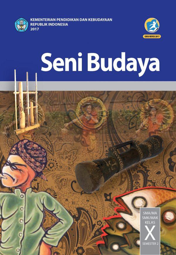 Buku Seni Budaya Kelas 10 SMA (semester 2)