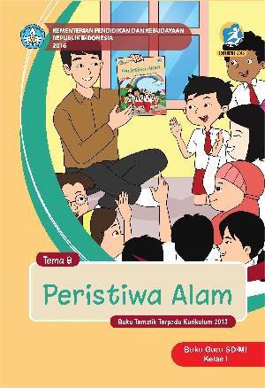 Buku Guru Tema 8 – Peristiwa Alam Kelas 1
