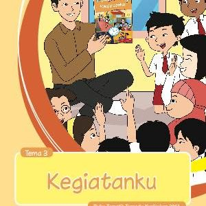 Buku Guru Tema 3 – Kegiatanku Kelas 1