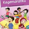 Buku Tema 2 - Kegemaranku Kelas 1