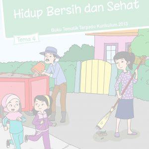 Buku Tema 4 - Hidup Bersih dan Sehat Kelas 2