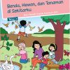 Buku Tema 7 - Benda, Hewan, dan Tanaman di Sekitarku Kelas 1