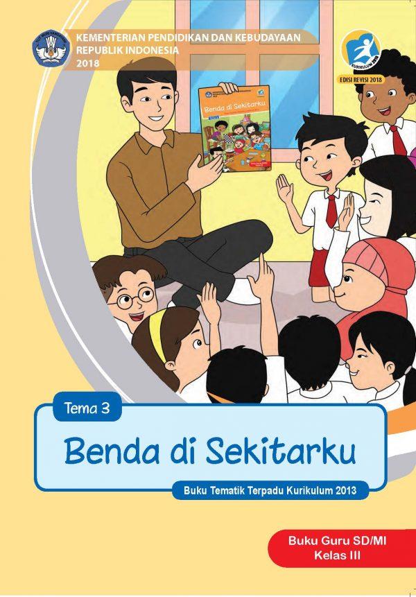 Buku Guru Tema 3 – Benda di Sekitarku Kelas 3