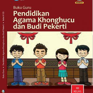 Buku Guru Pendidikan Agama Khonghucu dan Budi Pekerti Kelas 4
