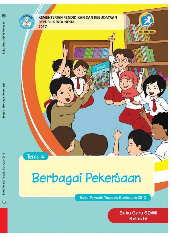 Buku Guru Tema 4 – Berbagai Pekerjaan Kelas 4