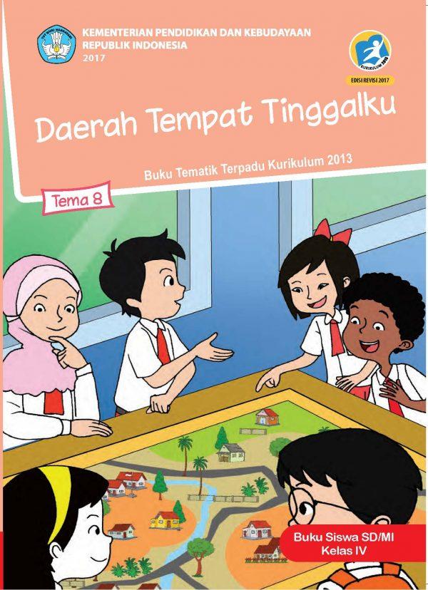 Buku Tema 8 – Daerah Tempat Tinggalku Kelas 4