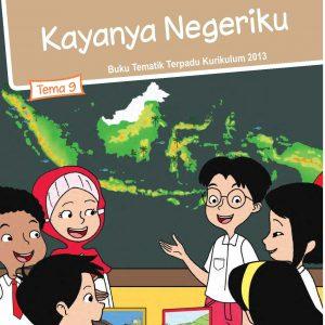 Buku Tema 9 – Kayanya Negeriku Kelas 4