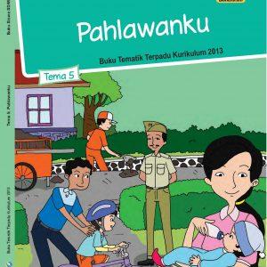 Buku Tema 5 – Pahlawanku Kelas 4
