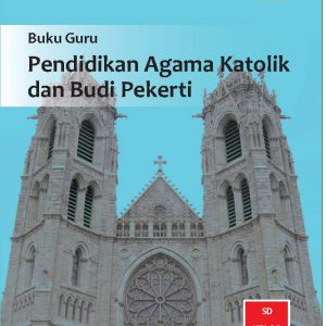 Buku Guru Pendidikan Agama Katolik dan Budi Pekerti Kelas 5