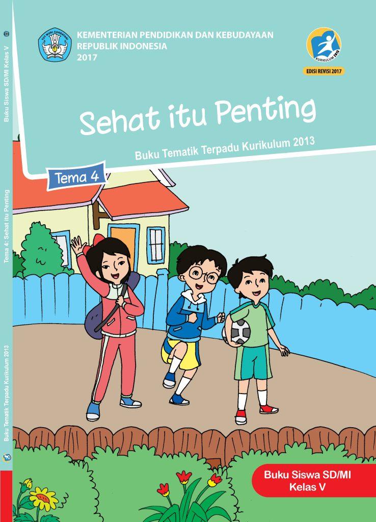 Buku Tema 4 – Sehat itu Penting Kelas 5