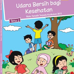 Buku Tema 2 – Udara Bersih bagi Kesehatan Kelas 5