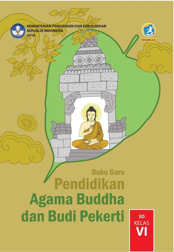Buku Guru Pendidikan Agama Buddha dan Budi Pekerti Kelas 6