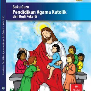 Buku Guru Pendidikan Agama Katolik dan Budi Pekerti Kelas 6
