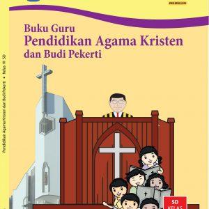 Buku Guru Pendidikan Agama Kristen dan Budi Pekerti Kelas 6