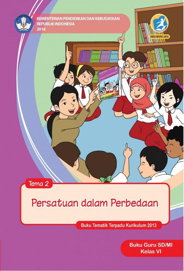 Buku Tema 2 – Persatuan dalam Perbedaan Kelas 6