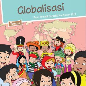 Buku Tema 4 – Globalisasi Kelas 6