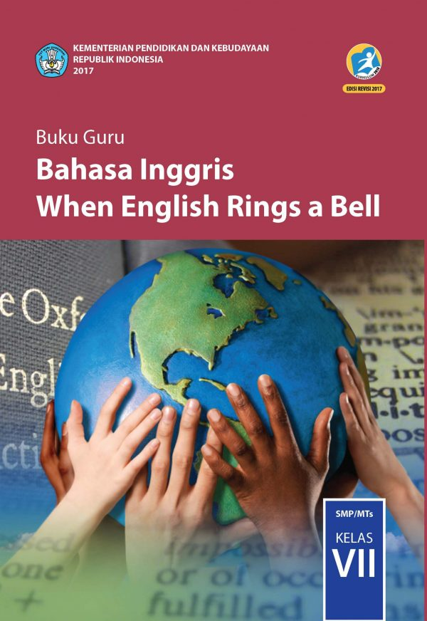 Buku Guru Bahasa Inggris, When English Rings the Bell Kelas 7