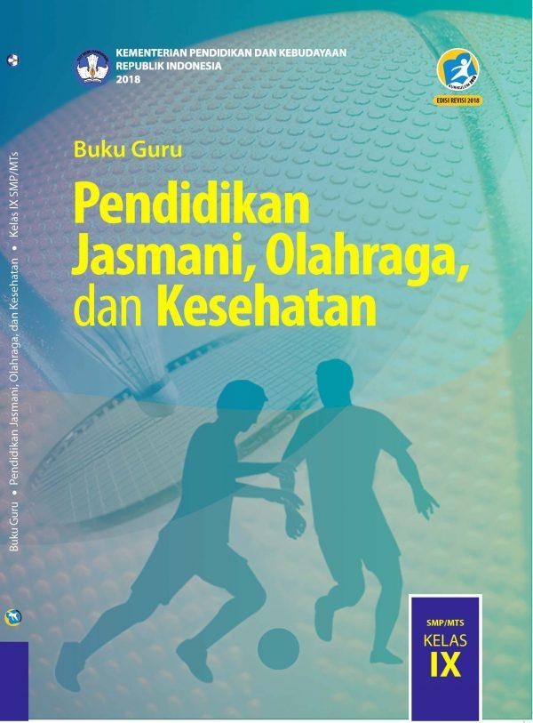 Buku Guru Pendidikan Jasmani Olahraga dan Kesehatan Kelas 9