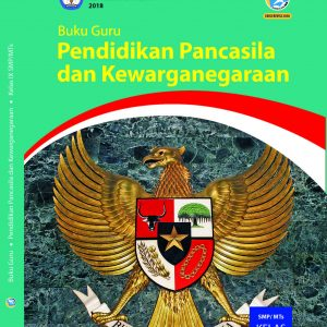 Buku Guru Pendidikan Pancasila dan Kewarganegaraan Kelas 9 (PPKn)