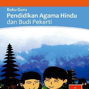 Buku Guru Pendidikan Agama Hindu dan Budi Pekerti Kelas 2