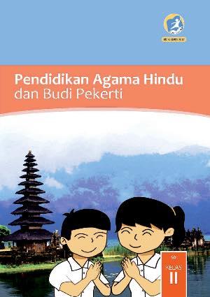 Buku Pendidikan Agama Hindu dan Budi Pekerti Kelas 2