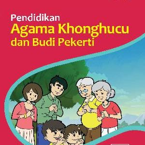 Buku Pendidikan Agama Khonghucu dan Budi Pekerti Kelas 2