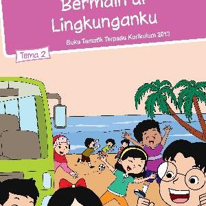 Buku Tema 2 – Bermain di Lingkunganku Kelas 2