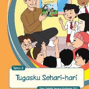 Buku Guru Tema 3 – Tugasku Sehari-hari Kelas 2