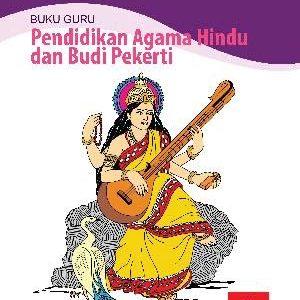 Buku Guru Pendidikan Agama Hindu dan Budi Pekerti Kelas 3