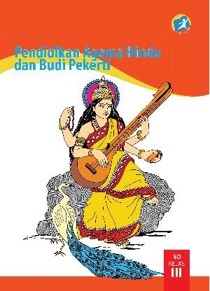 Buku Pendidikan Agama Hindu dan Budi Pekerti Kelas 3