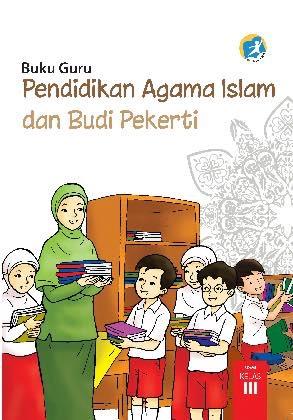Buku Guru Pendidikan Agama Islam dan Budi Pekerti Kelas 3