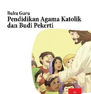 Buku Guru Pendidikan Agama Katolik dan Budi Pekerti Kelas 3