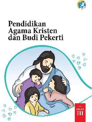 Buku Pendidikan Agama Kristen dan Budi Pekerti Kelas 3