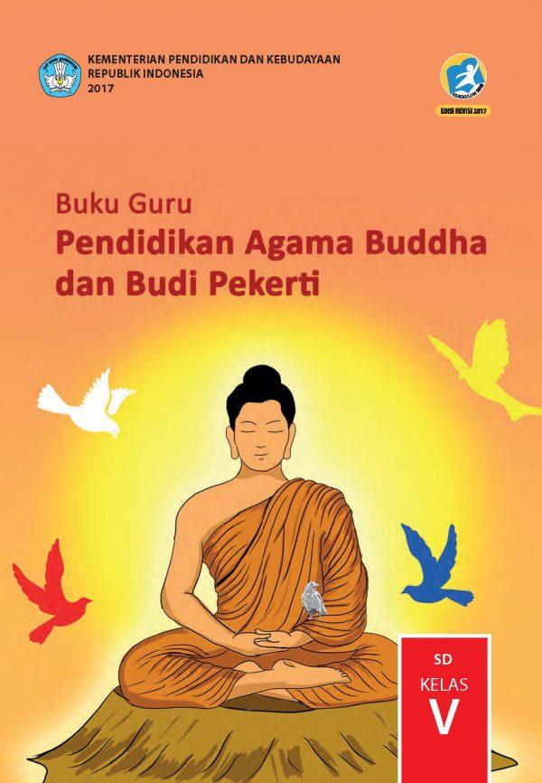 Buku Guru Pendidikan Agama Buddha dan Budi Pekerti Kelas 5