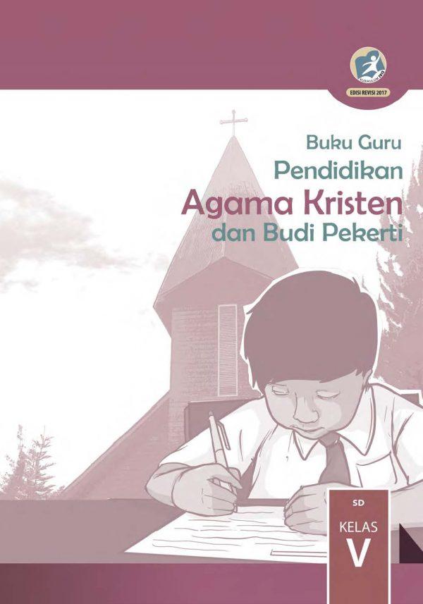 Buku Guru Pendidikan Agama Kristen dan Budi Pekerti Kelas 5