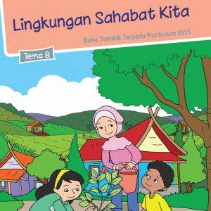 Buku Tema 8 – Lingkungan Sahabat Kita Kelas 5