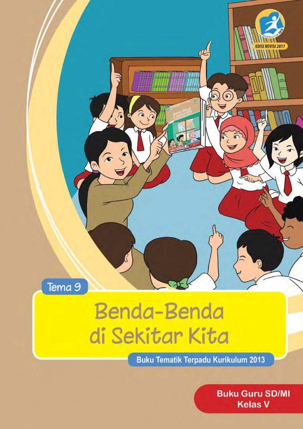 Buku Guru Tema 9 – Benda-Benda di Sekitar Kita Kelas 5
