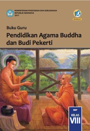 Buku Guru Pendidikan Agama Buddha dan Budi Pekerti Kelas 8
