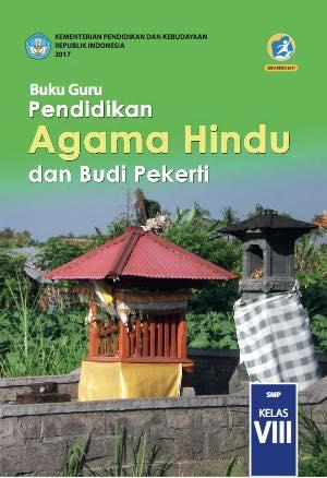Buku Guru Pendidikan Agama Hindu dan Budi Pekerti Kelas 8