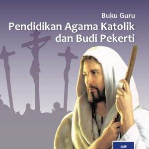 Buku Guru Pendidikan Agama Katolik dan Budi Pekerti Kelas 8