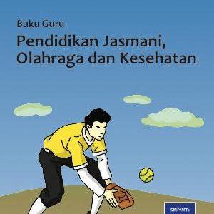 Buku Guru Pendidikan Jasmani, Olahraga dan Kesehatan Kelas 8