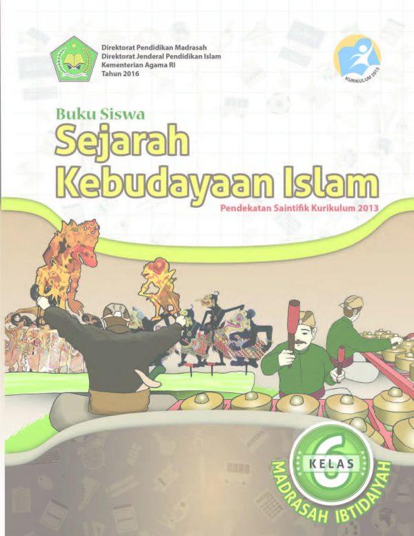 Buku Sejarah Kebudayaan Islam Kelas 6 MI