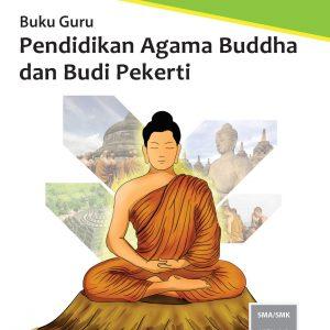 Buku Guru Pendidikan Agama Buddha dan Budi Pekerti Kelas 11