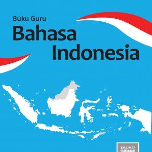Buku Guru Bahasa Indonesia Kelas 11